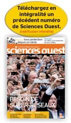 Téléchargez ici en intégralité un précédent numéro de Sciences Ouest au format PDF - rediffusion interdite